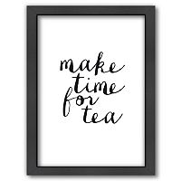 Americanflat ''Make Time For Tea'' Framed Wall Art