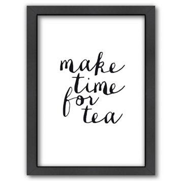 Americanflat ''Make Time For Tea'' Framed Wall Art