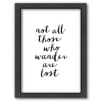 Americanflat ''Not All Those Who Wander'' Framed Wall Art
