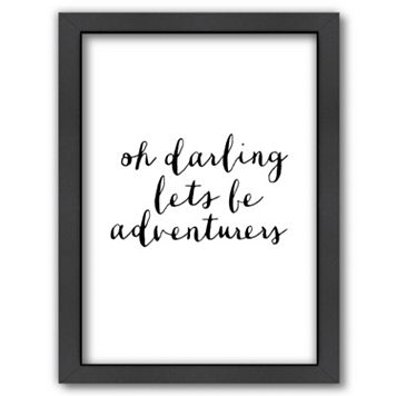 Americanflat ''Oh Darling Lets Be Adventurers'' Framed Wall Art