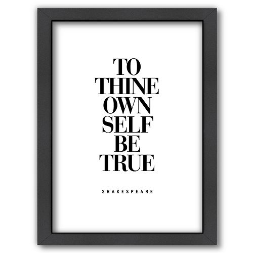 Americanflat ''To Thine Own Self Be True'' Framed Wall Art
