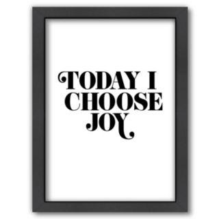 Americanflat ''Today I Choose Joy'' Framed Wall Art