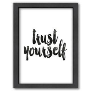 Americanflat ''Trust Yourself'' Framed Wall Art