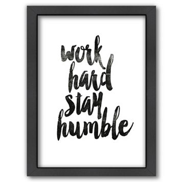 Americanflat ''Work Hard Stay Humble'' Framed Wall Art