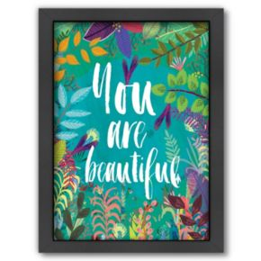 Americanflat ''You Are Beautiful'' Framed Wall Art