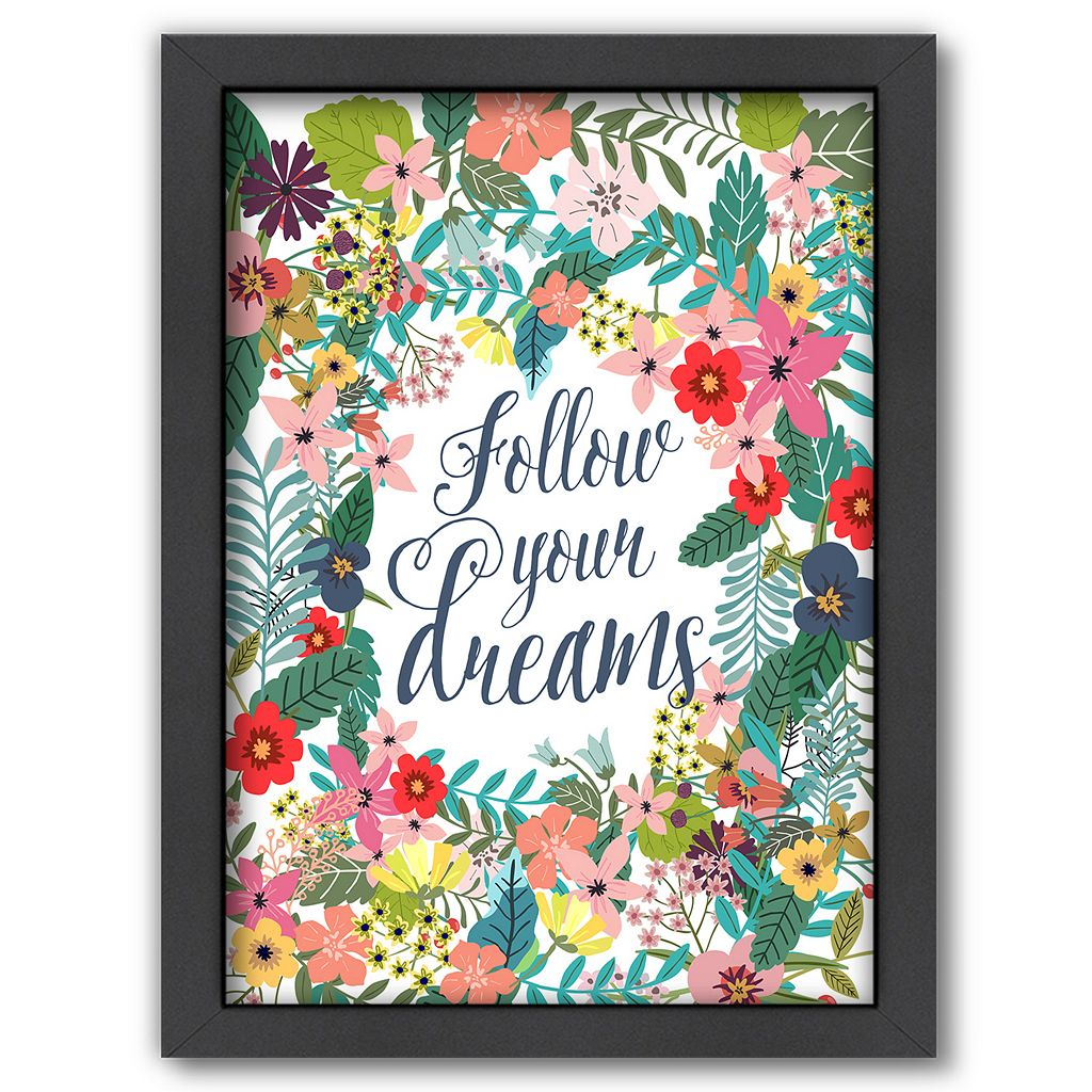 Americanflat ''Follow Your Dreams'' Framed Wall Art