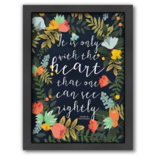 Americanflat ''It is Only With the Heart That One Can See Rightly'' Framed Wall Art