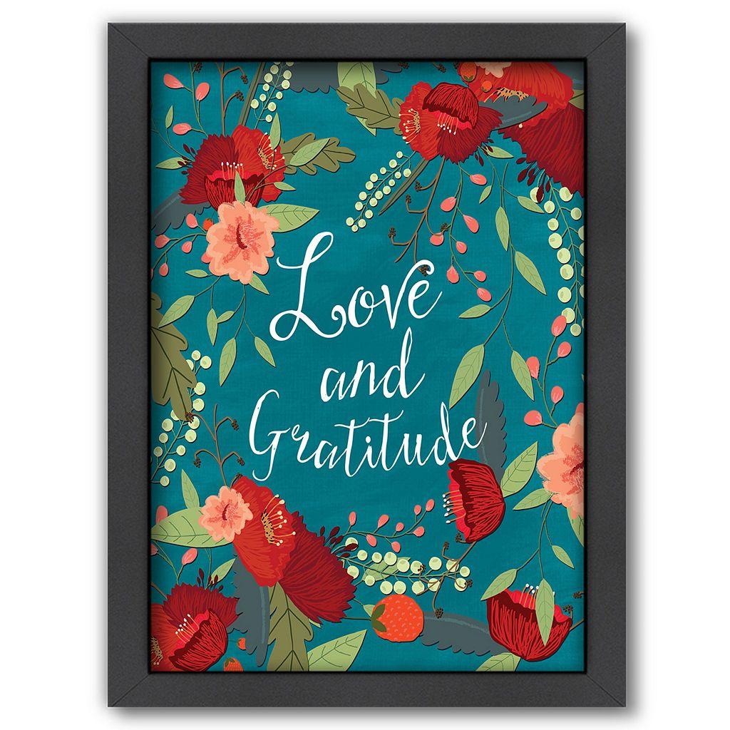 Americanflat ''Love and Gratitude'' Framed Wall Art