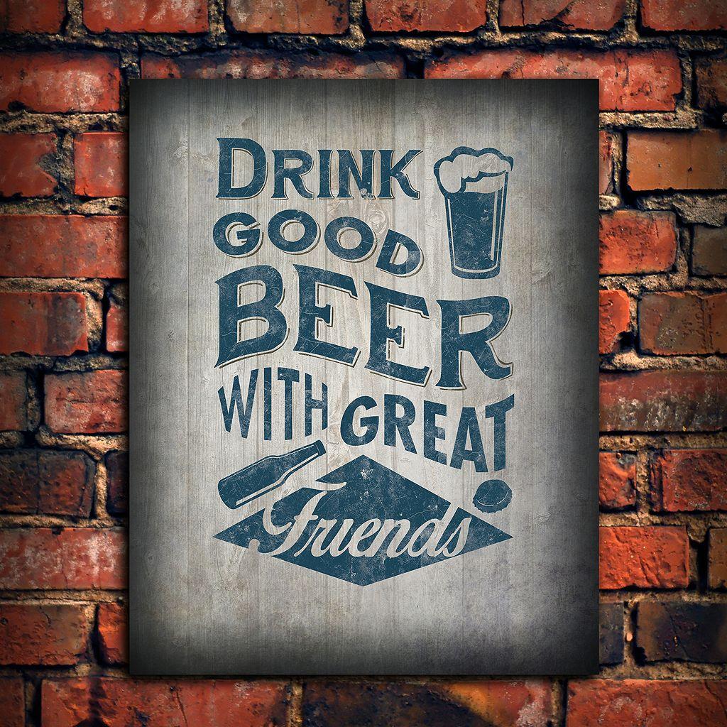 ''Good Beer Great Friends'' Wall Art
