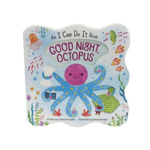 Good Night, Octopus: An I Can Do It Book