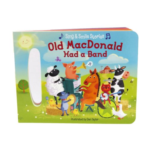 Old MacDonald Had A Band: Sing & Smile Stories Book