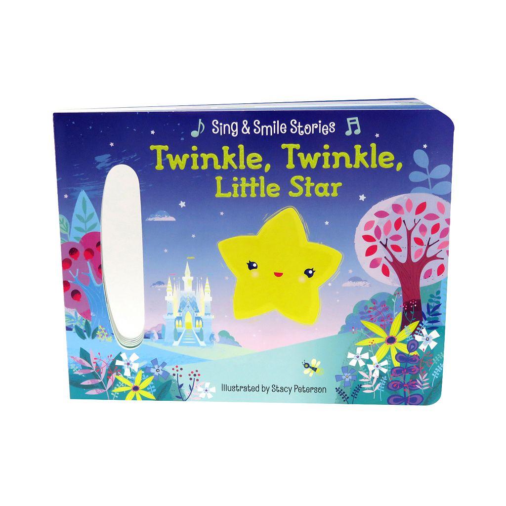 Twinkle, Twinkle, Little Star: Sing & Smile Stories Book