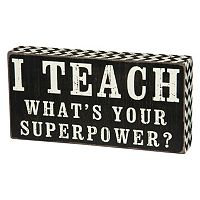 'I Teach, What's Your Superpower?'' Wood Wall Art