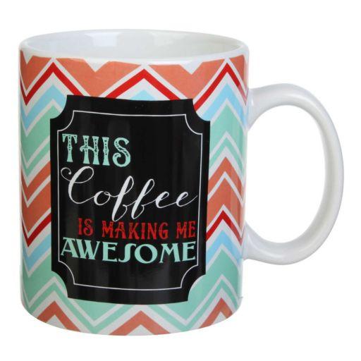 """18-oz. """"This Coffee Is Making Me Awesome"""" Mug"""