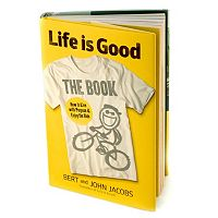 Life is Good: The Book