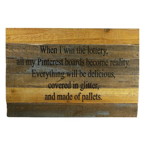 Sweet Bird & Co. ''When I Win the Lottery'' Reclaimed Wood Sign