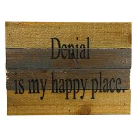 Sweet Bird & Co. ''Denial is My Happy Place'' Reclaimed Wood Sign