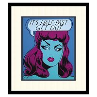 ''It's Half Past Get Out'' Framed Wall Art