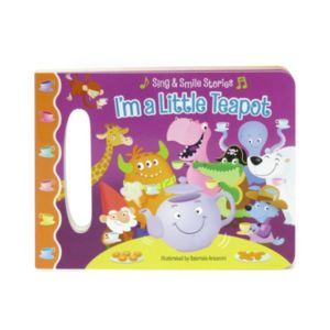 I'm a Little Teapot Sing & Smile Book by Cottage Door Press