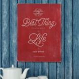 Stratton Home Decor ''Best Thing in Life'' Wall Art