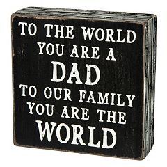 ''Dad You Are The World'' Wooden Box Sign Art