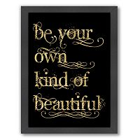 Americanflat ''Be Own Beautiful'' Framed Wall Art