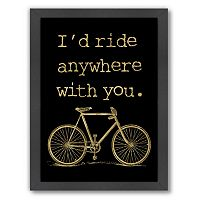 Americanflat ''I'd Ride Anywhere'' Framed Wall Art