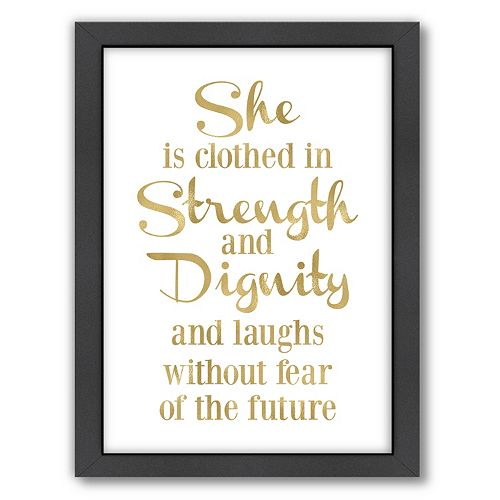 "Americanflat ""She Is Clothes In Strength"" Framed Wall Art"