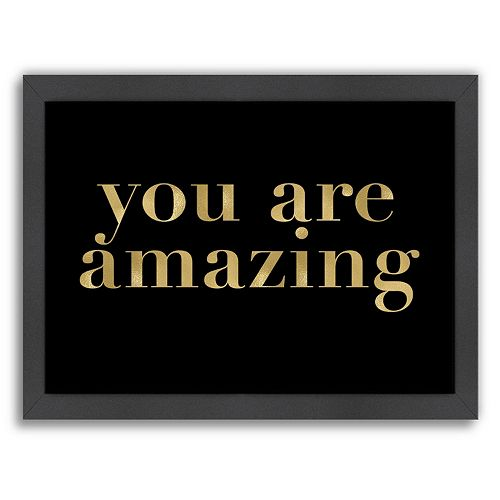 """Americanflat """"You Are Amazing"""" Framed Wall Art"""