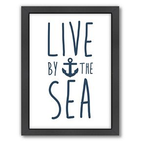 "Americanflat ""Live By The Sea"" Framed Wall Art"