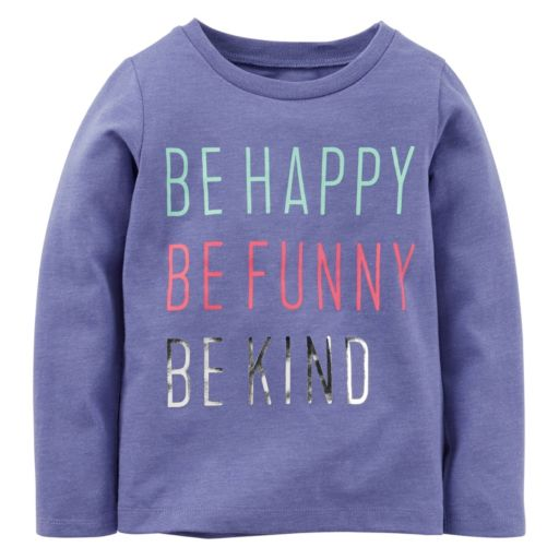 "Baby Girl Carter's ""Be Happy Be Funny Be Kind"" Foil Graphic Long Sleeve Tee"
