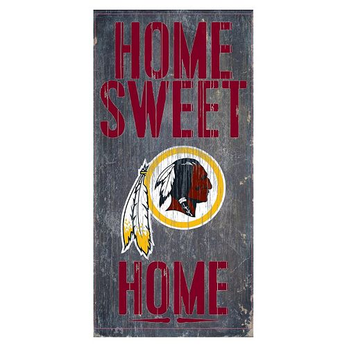 Washington Redskins Home Sweet Home Sign