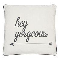 ''Hey Gorgeous'' Throw Pillow