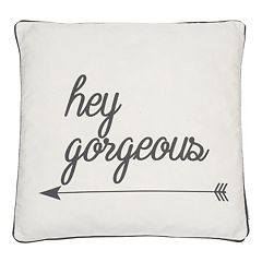 ''Hey Gorgeous'' Throw Pillow