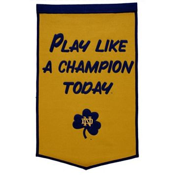 Notre Dame Fighting Irish Play Like a Champion Today Banner