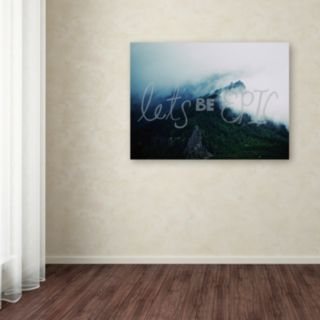 """Trademark Fine Art """"Let's Be Epic"""" Canvas Wall Art"""