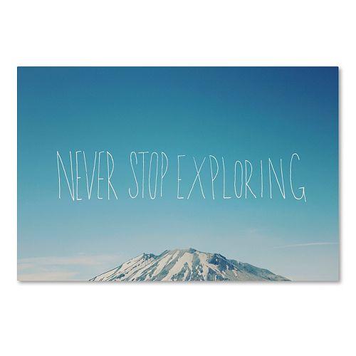 "Trademark Fine Art ""Never Stop Exploring"" Canvas Wall Art"