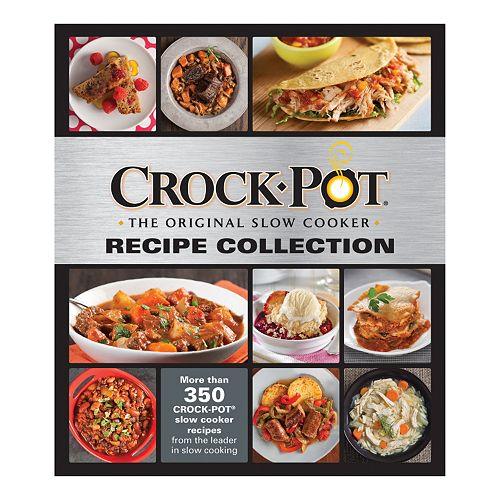 ''Crock-Pot Recipe Collection'' Cookbook by Publications International, Ltd.