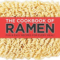 Publications International, Ltd. The Cookbook of Ramen Recipe Book