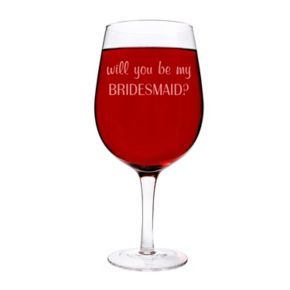 """Cathy's Concepts """"Will You Be My Bridesmaid?"""" 25-oz. XL Wine Glass"""