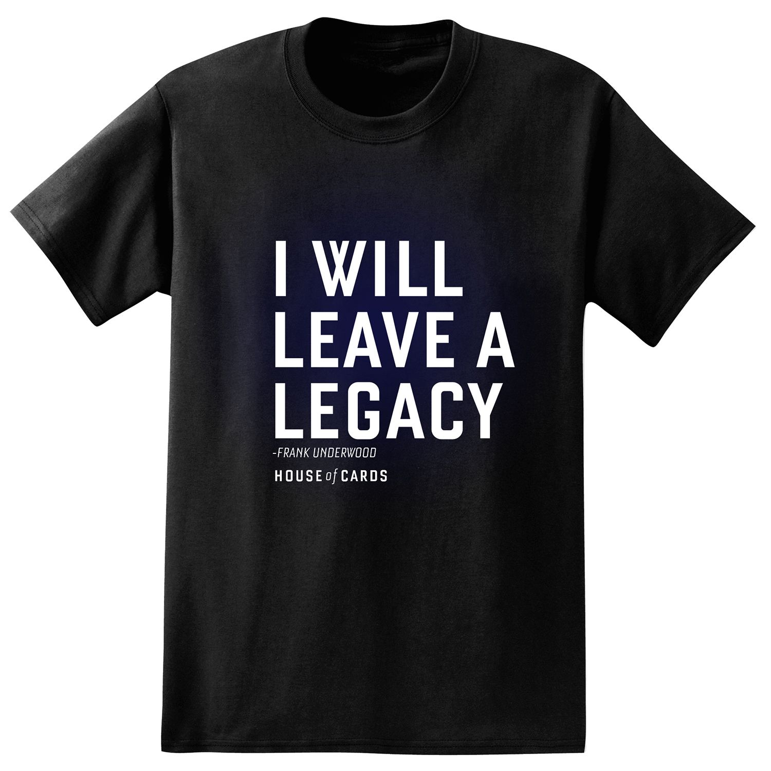 big tall house of cards frank underwood i will leave a legacy tee rh kohls com big and tall household items big tall shoes wide