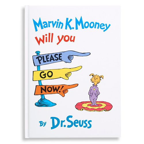 "Kohl's Cares® ""Marvin K. Mooney Will You Please Go Now!"" Book by Dr. Seuss"