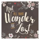 "Artissimo ""Not All Who Wander Are Lost"" Floral Canvas Wall Art"