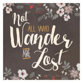 """Artissimo """"Not All Who Wander Are Lost"""" Floral Canvas Wall Art"""