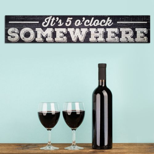 Stratton Home Decor It's 5 O'Clock Somewhere Wall Art