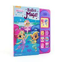Shimmer & Shine Ballet Magic Play-a-Sound Book
