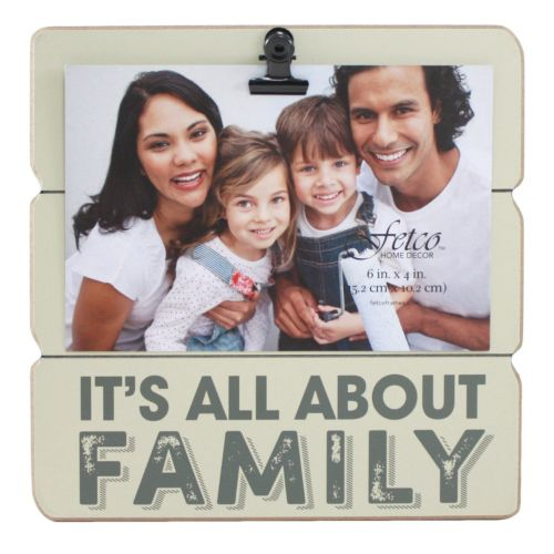 Fetco Home Decor It S All About Family 4 X 6 Photo Clip Frame
