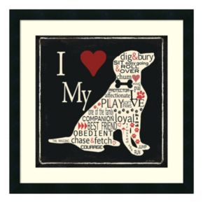 """I Love My Dog"" Framed Wall Art"