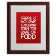 "Trademark Fine Art ""Sincere Love of Food II"" Matted Wood Finish Framed Wall Art"