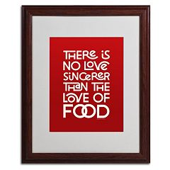 Trademark Fine Art 'Sincere Love of Food II' Matted Wood Finish Framed Wall Art